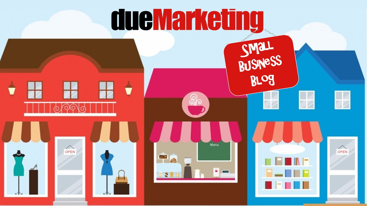 Welcome to dueMarketing Small Business Blog